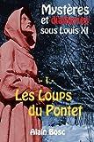 Les Loups du Pontet: Les enquêtes de Thomas Russ