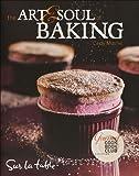 download ebook the art & soul of baking by table, sur la, mushet, cindy (october 21, 2008) hardcover pdf epub