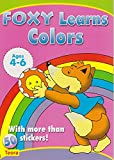 img - for Preschool Sticker Activity book: Foxy Learns Colors book / textbook / text book
