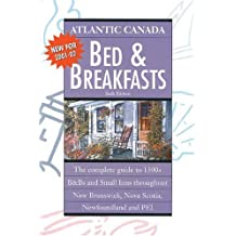 Atlantic Canada Bed & Breakfasts: Sixth Edition 2001-2002