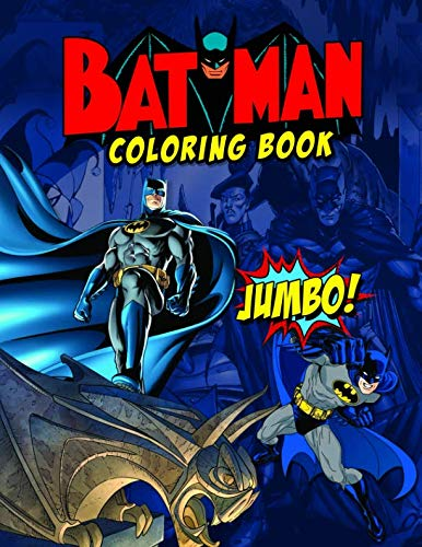 - Batman Coloring Book: Batman Jumbo Coloring Book For Kids Ages 4-8, Exclusive Images