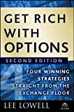 Best Wiley Books On Option Tradings - Get Rich with Options: Four Winning Strategies Straight Review