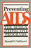 img - for Preventing AIDS: The Design of Effective Programs book / textbook / text book