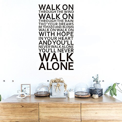 niuan Life Quotes Wall Stickers Mural Art Home Decals Song Lyrics You'll Never Walk Alone Inspirational