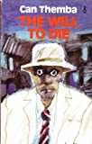 Will to Die (African Writers)