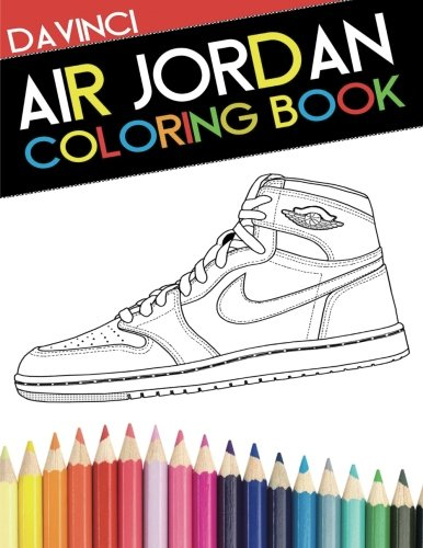 Air Jordan Coloring Book: Sneaker Adult Coloring Book