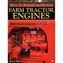 How to Rebuild & Restore Farm Tractor Engines