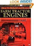 How to Rebuild & Restore Farm Tractor...