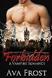 Forbidden: Vampire Romance
