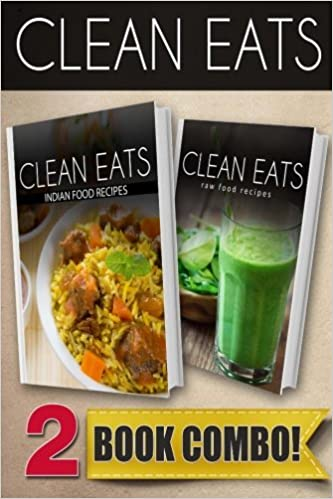 Indian food recipes and raw food recipes 2 book combo clean eats indian food recipes and raw food recipes 2 book combo clean eats samantha evans 9781500250904 amazon books forumfinder Gallery