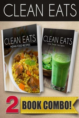 Download indian food recipes and raw food recipes 2 book combo download indian food recipes and raw food recipes 2 book combo clean eats book pdf audio idyfqj1lt forumfinder Images