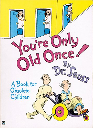 [You're Only Old Once ! A Book for Obsolete Children (First Fontana Paperback Edition)] (Fontana Cover)