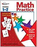 Math Practice, Grades 1 - 2, Kelley Wingate and Carson-Dellosa Publishing Staff, 1604182687