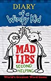 img - for Diary of a Wimpy Kid Mad Libs: Second Helping book / textbook / text book