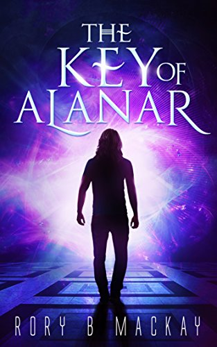 The Key of Alanar: (New edition)