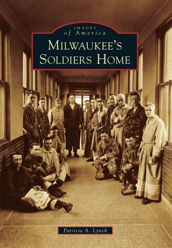 Milwaukee's Soldiers Home (Images of America) by Patricia A. Lynch - Shopping Mall Milwaukee
