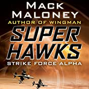 Strike Force Alpha | Mack Maloney