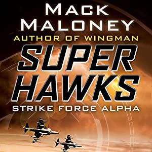 Strike Force Alpha Audiobook