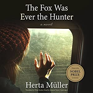 The Fox Was Ever the Hunter Audiobook