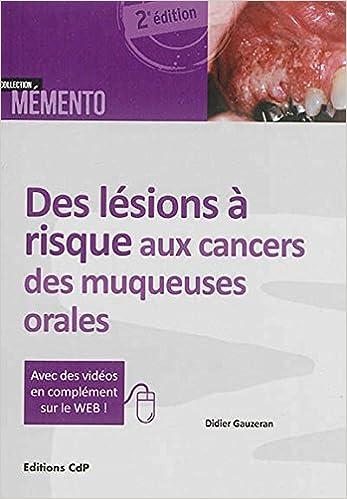 Lire Des lésions à risque aux cancers des muqueuses orales pdf epub