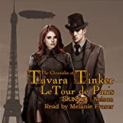 LeTour de Paris: The Chronicles of Tavara Tinker Book 1 | Sharon Skinner, Bob Nelson
