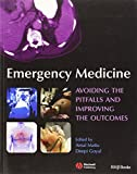 img - for Emergency Medicine: Avoiding the Pitfalls and Improving the Outcomes book / textbook / text book