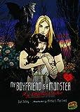 My Boyfriend Is a Monster - My Boyfriend Bites, Dan Jolley, 0761370781