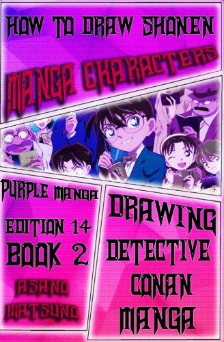 How to Draw Shonen Manga : Purple Manga Edition 14 (Book 2): How to Draw Japanese Manga Characters Step by Step (Drawing Detective Conan Shonen Japanese Manga) (Volume 2)