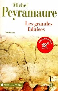 Les grandes falaises, Peyramaure, Michel
