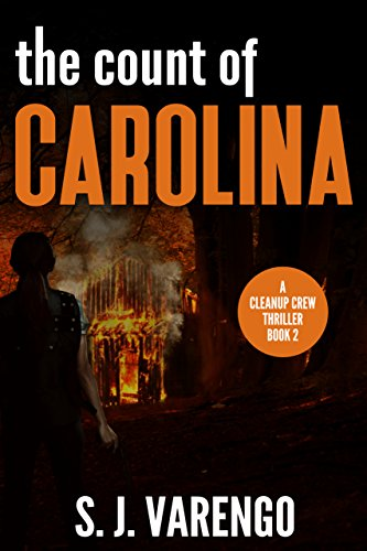 The Count of Carolina (A Clean Up Crew Thriller Book 2) (English Edition)