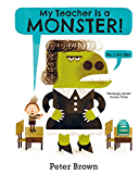 My Teacher is a Monster! (No, I am not) (English Edition)