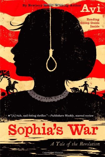 (Sophia's War: A Tale of the Revolution )
