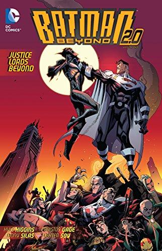 Batman Beyond 2.0, Vol. 2: Justice Lords Beyond (Best Episodes Of Justice League Unlimited)