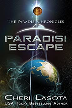 Paradisi Escape: A Paradisi Chronicles novella (Paradisi Exodus Book 1) by [Lasota, Cheri]