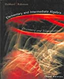 Elementary and Intermediate Algebra : Discovery and Visualization, , 061812991X