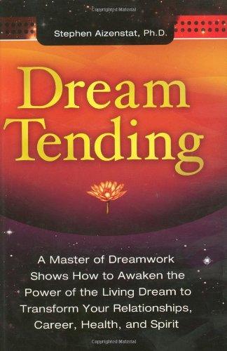Dream Tending by Spring Journal, Inc