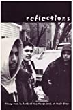 Reflections : Young Mean in Back of the Yards Look at Their Lives, , 0971466408