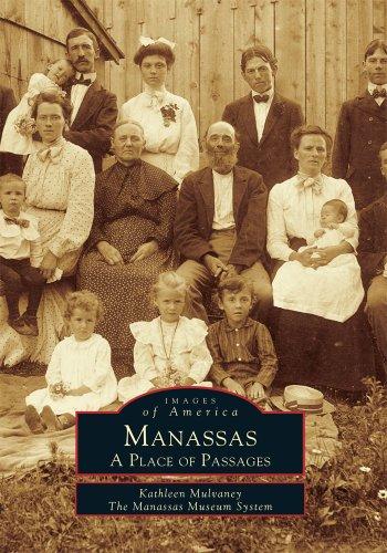 Manassas: A Place of Passages (VA) (Images of America)