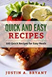 quick and easy recipes - Quick and Easy Recipes: 100 Quick Recipes for Easy Meals