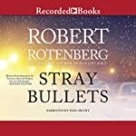 Stray Bullets | Robert Rotenberg