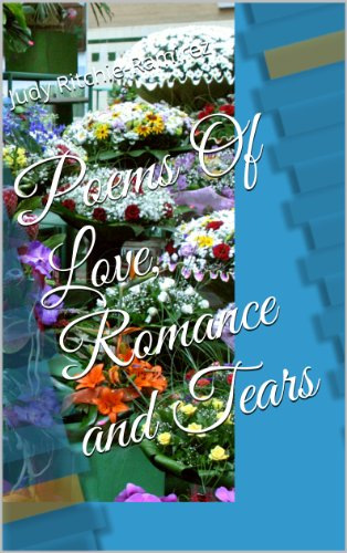 Poems Of Love, Romance and Tears by [Ritchie-Ramirez, Judy]