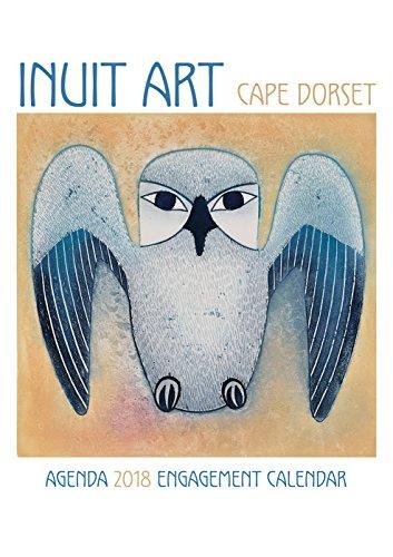 Inuit Art - Cape Dorset 2018 Engagement Calendar