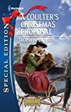 A Coulter's Christmas Proposal, Lois Faye Dyer, 0373656343