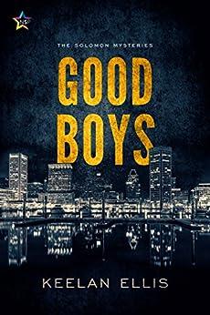 Good Boys (The Solomon Mysteries Book 1) by [Ellis, Keelan]