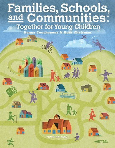 By Donna Couchenour - Families, Schools and Communities: Together for Young Children (5th Edition) (12/16/12)
