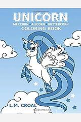 Unicorn Mercorn Alicorn Buttercorn Coloring book: For Children aged 4 + Paperback