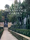 img - for Italian Renaissance Garden: From the Conventions of Planting, Design, and Ornament to the Grand Gardens of Sixteenth-Century Central Italy by Claudia Lazzaro (1990-07-25) book / textbook / text book