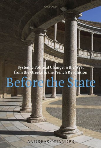 Download Before the State: Systemic Political Change in the West from the Greeks to the French Revolution Pdf