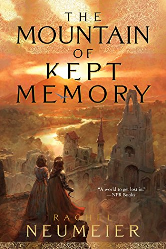 The Mountain of Kept Memory by [Neumeier, Rachel]