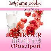Murder, Money & Marzipan: Lexy Baker Cozy Mysteries | Leighann Dobbs